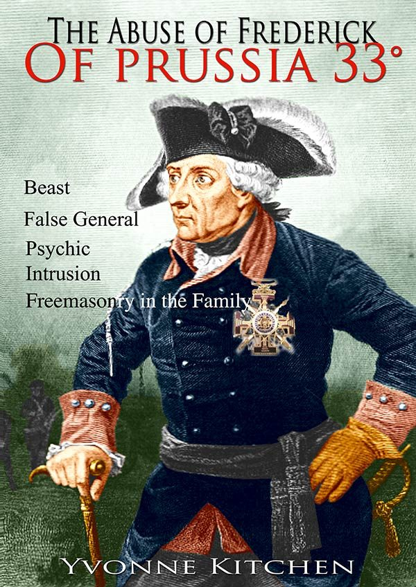 The Abuse Of Frederick Of Prussia 33rd Degree