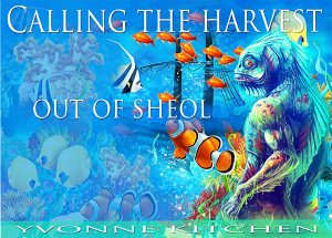 Calling the Harvest out Sheol