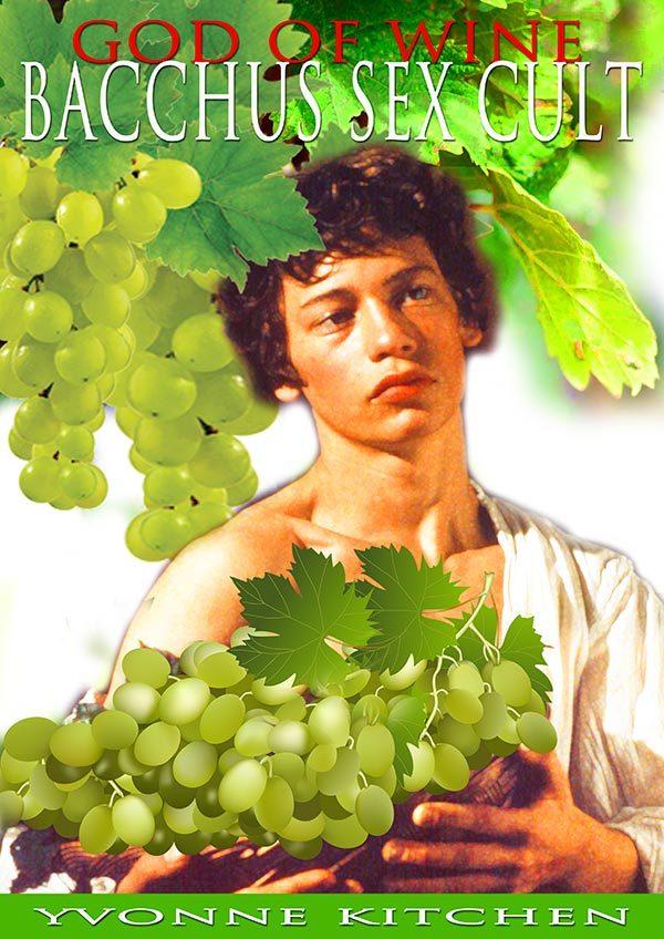 God Of Wine - Bacchus Sex Cult