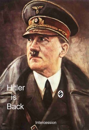 Hitler is Back (Intercession)