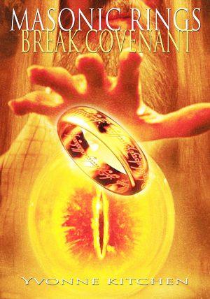 Masonic Rings Break Covenant
