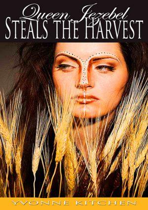 Queen Jezebel Steals the Harvest