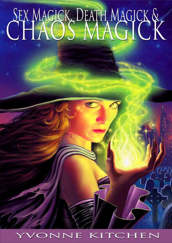 Sex Magick, Death Magick and Chaos Magick