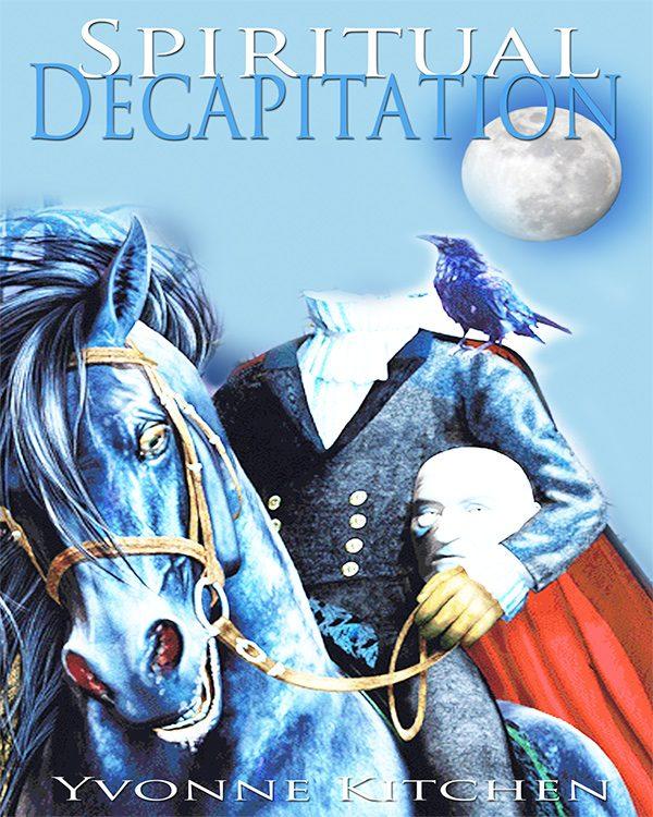 Spiritual Decapitation
