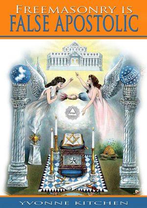 Freemasonry is False Apostolic