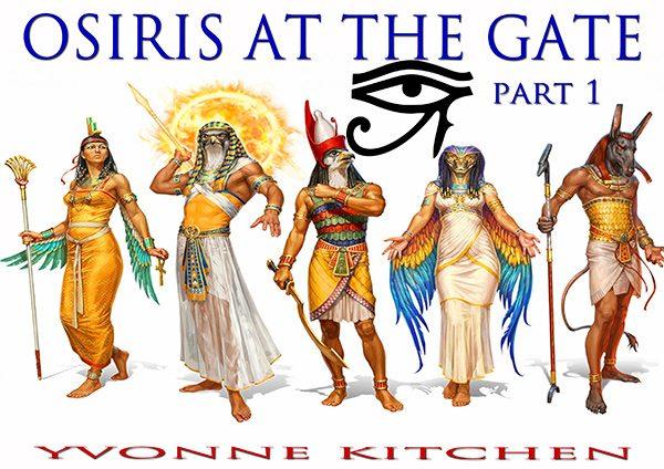 Osiris at the Gate - Part 1