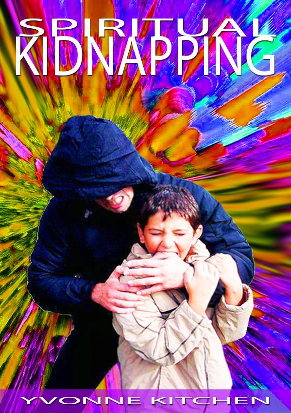 Spiritual Kidnapping
