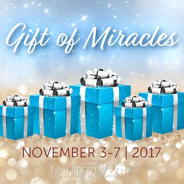 Gift of Miracles - November 3-7, 2017