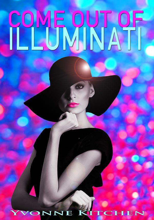 Come out of Illuminati
