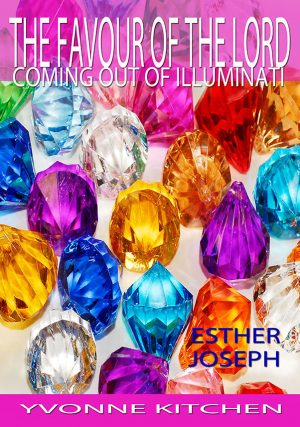 The Favour of the Lord - Coming out of Illuminati