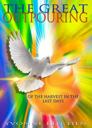 The Great Outpouring of the Harvest in the Last Days