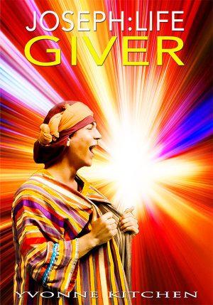 Joseph: Life Giver