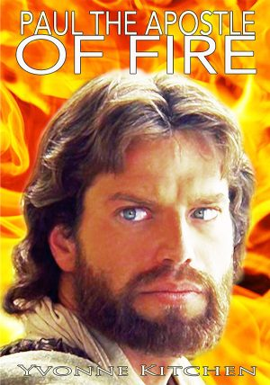 Paul the Apostle of Fire