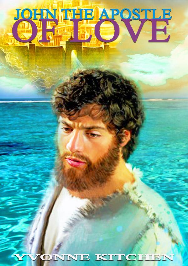 John the Apostle of Love